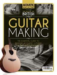 The Book of British Guitar Making issue The Book of British Guitar Making