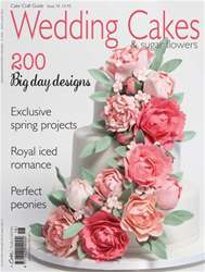 Issue 18 - Wedding Cakes & Sugar Flowers issue Issue 18 - Wedding Cakes & Sugar Flowers