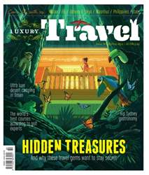 Luxury Travel Issue 60 Spring 2014 issue Luxury Travel Issue 60 Spring 2014