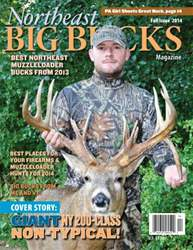 Northeast Big Bucks, Fall 2014 Issue issue Northeast Big Bucks, Fall 2014 Issue