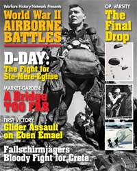 WWII Airborne Battles Special Issue issue WWII Airborne Battles Special Issue