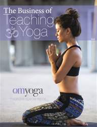 The Business Of Teaching Yoga 2014 issue The Business Of Teaching Yoga 2014