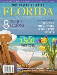 2015 Travel Guide to Florida issue 2015 Travel Guide to Florida