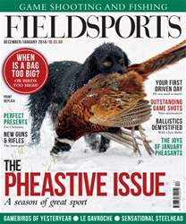 Fieldsports Magazine December/January 2014 issue Fieldsports Magazine December/January 2014