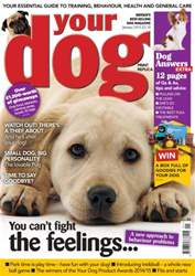 Your Dog Magazine January 2015 issue Your Dog Magazine January 2015