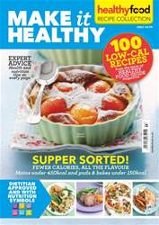 Make it Healthy no3: 100 Low Calorie Recipes issue Make it Healthy no3: 100 Low Calorie Recipes
