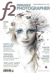 f2 Freelance Photographer Jan/Feb 2015 issue f2 Freelance Photographer Jan/Feb 2015