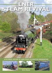 LNER STEAM REVIVAL issue LNER STEAM REVIVAL