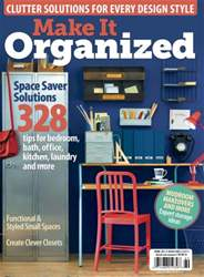 Make It Organized Spring 2015 issue Make It Organized Spring 2015