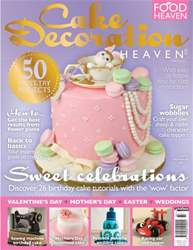 Cake Decoration Heaven Spring 2015 issue Cake Decoration Heaven Spring 2015