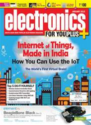 Electronics For You, January 2015 issue Electronics For You, January 2015