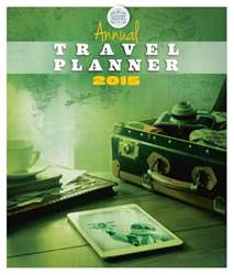 Annual Travel Planner 2015 issue Annual Travel Planner 2015