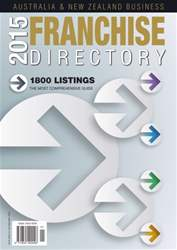2015 Aus & NZ Business Franchise Directory issue 2015 Aus & NZ Business Franchise Directory