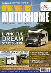 Buying Your First Motorhome 2015 issue Buying Your First Motorhome 2015