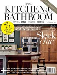 Utopia Kitchen & Bathroom April 2015 issue Utopia Kitchen & Bathroom April 2015
