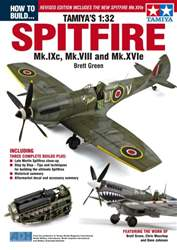 How to Build the Tamiya 1:32 Spitfire 3rd Edition issue How to Build the Tamiya 1:32 Spitfire 3rd Edition