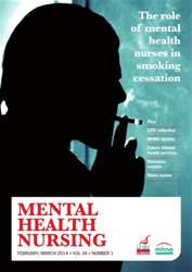 Mental Health Nursing FebruaryMarch 2014 issue Mental Health Nursing FebruaryMarch 2014