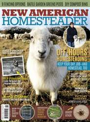 New American Homesteader Spring 2015 issue New American Homesteader Spring 2015