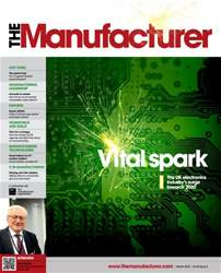 The Manufacturer March 2015 issue The Manufacturer March 2015
