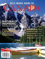 2015 Travel Guide to Canada issue 2015 Travel Guide to Canada