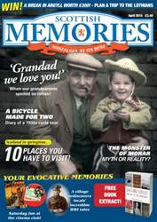 Scottish Memories April 2015 issue Scottish Memories April 2015