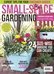 Small Space Gardening 2015 issue Small Space Gardening 2015