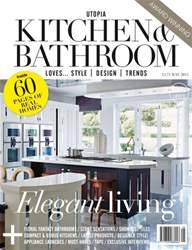 Utopia Kitchen & Bathroom May issue Utopia Kitchen & Bathroom May