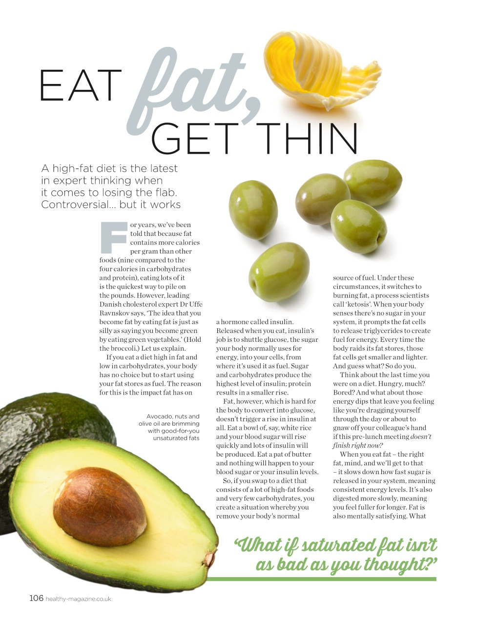 do fats digest more slowly than Slow down, you eat too fast and a recent japanese study involving 1,700 young women concluded that eating more slowly the skinny on what can make you fat.