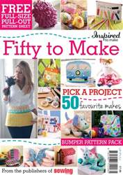 Inspired to Make: Fifty to Make issue Inspired to Make: Fifty to Make