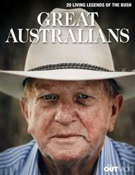 Great Australians: 20 Living Legends of the Bush issue Great Australians: 20 Living Legends of the Bush