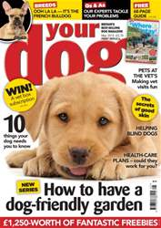 Your Dog Magazine May 2015 issue Your Dog Magazine May 2015