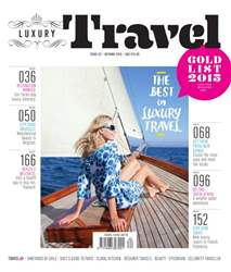 Luxury Travel magazine issue 62 – Autumn 2015 issue Luxury Travel magazine issue 62 – Autumn 2015