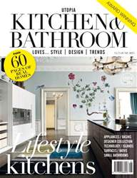 Utopia Kitchen & Bathroom June issue Utopia Kitchen & Bathroom June