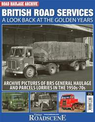 No.2 British Road Services: A Look Back at the Golden Years issue No.2 British Road Services: A Look Back at the Golden Years