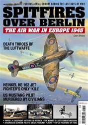 Spitfires over Berlin issue Spitfires over Berlin