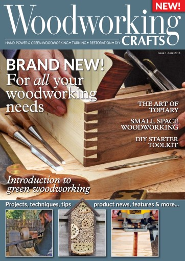 Woodworking Crafts Magazine June 2015 Subscriptions Pocketmags